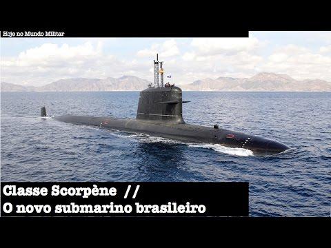 Classe Scorpène - O novo submarino brasileiro
