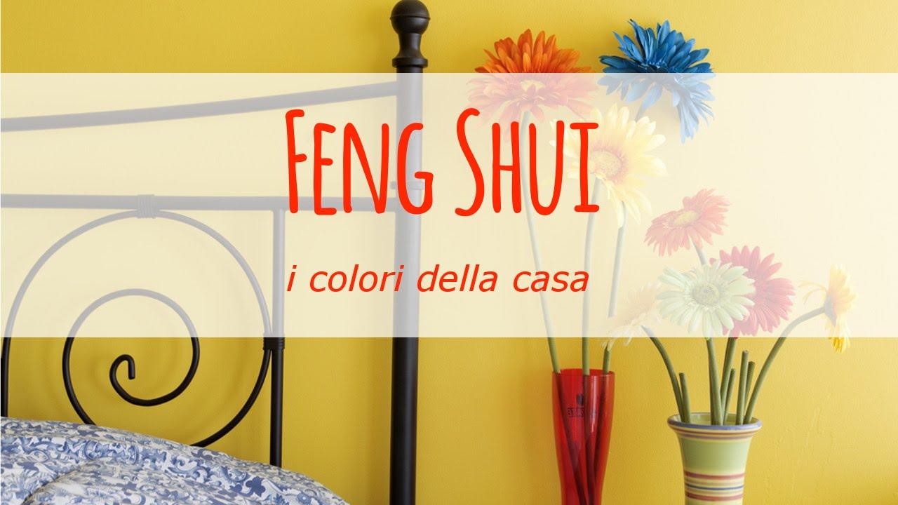 I colori della casa secondo feng shui youtube for Feng shui basico para casa