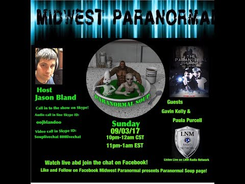 Paranormal Soup ep 106 Gavin Kelly & Paula Purcell