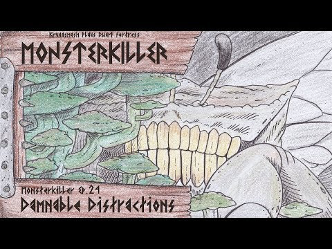 Monsterkiller Ep.24 - Damnable Distractions [Kruggsmash Plays Dwarf Fortress]
