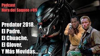 ¡Hemos Visto Predator 2018! Y Revisto Las Anteriores... Podcast Hora del Saqueo #89