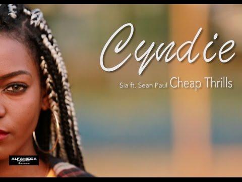 CYNDIE- CHEAP THRILLS (Sia ft. Sean Paul Cover)