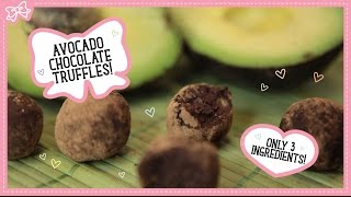 Avocado Chocolate Truffles! Only 3 Ingredients & Healthy!