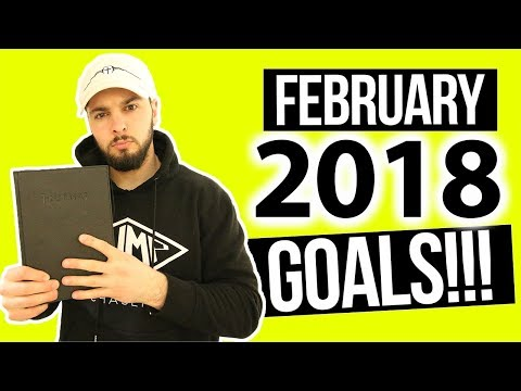 My February 2018 End of the Month Goals Summary