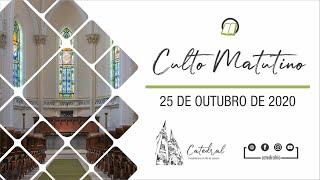 Culto Matutino | Igreja Presbiteriana do Rio | 25.10.2020