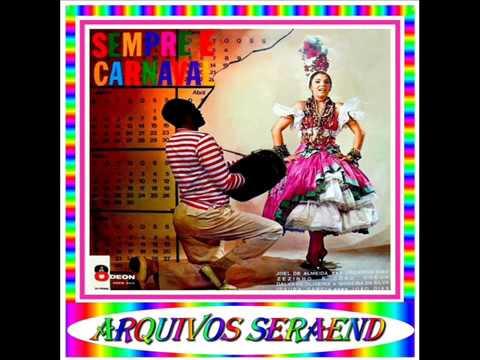 01 - SEMPRE È CARNAVAL - JOEL DE ALMEIDA - 1965==ARQUIVOS SERAEND