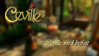 CEVILLE • Ceville wird befreit