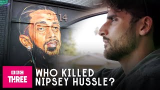 The Mysterious Murder Of Nipsey Hussle