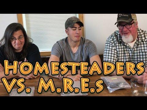Homesteaders VS MREs