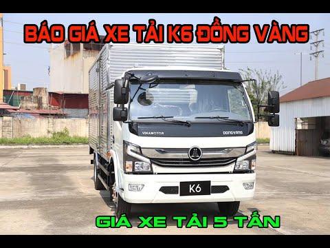 Báo giá xe tải 5 tấn K6 Đồng Vàng