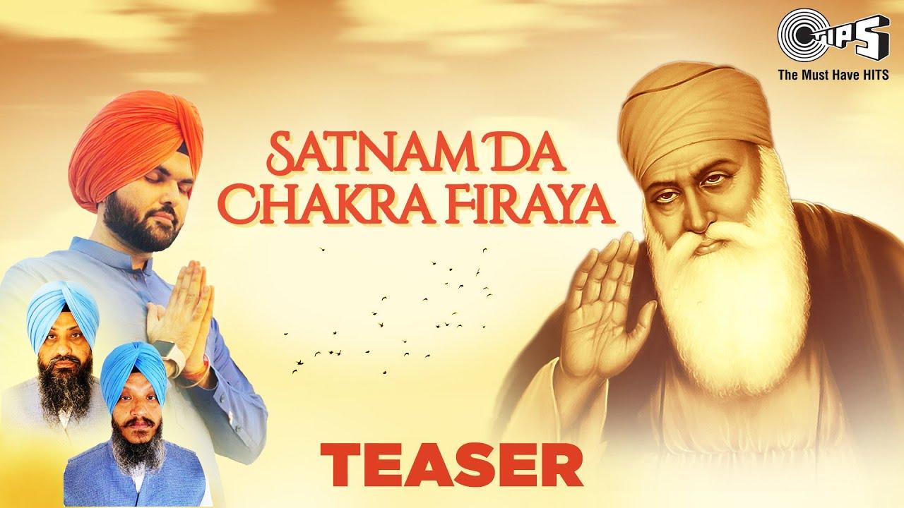 Satnam Da Chakra Firaya   Jazim Sharma ft. Raagi Bhai Satwinder Singh - Bhai Harwinder Singh