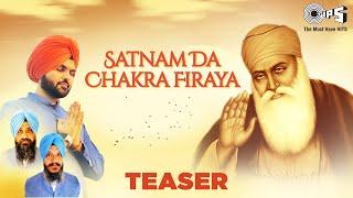 Satnam Da Chakra Firaya | Jazim Sharma ft. Raagi Bhai Satwinder Singh - Bhai Harwinder Singh