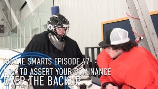 how-to-assert-your-dominance-over-your-backup-goalie-smarts-ep-47