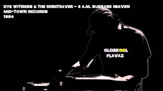 Dye Witness & The Nightraver - 4 A.M. Subbase Heaven