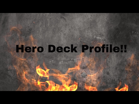 Hero Deck Profile for April 2017!