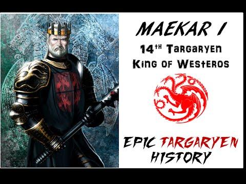 Maekar I 14th Targaryen King of Westeros