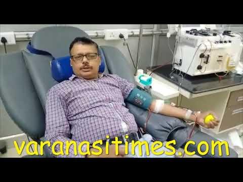 #VaranasiTimes बनारस के पहले प्लाजमा डोनर ने किया तीसरी बार प्लाज्मा दान