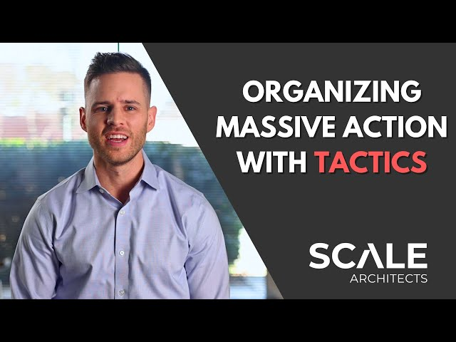 Organizing and harnessing massive action with tactics