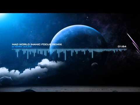 Gary Jules - Mad World(Manic Focus Remix)