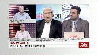 India's World - India-China Confidence Building
