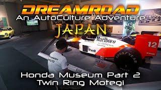 Dreamroad: Япония 3. Музей Honda - Залы авто-мотоспортивной славы. Twin Ring Motegi.