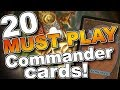 MTG - 20 MUST PLAY Commander/EDH Cards for Magic: the Gathering!