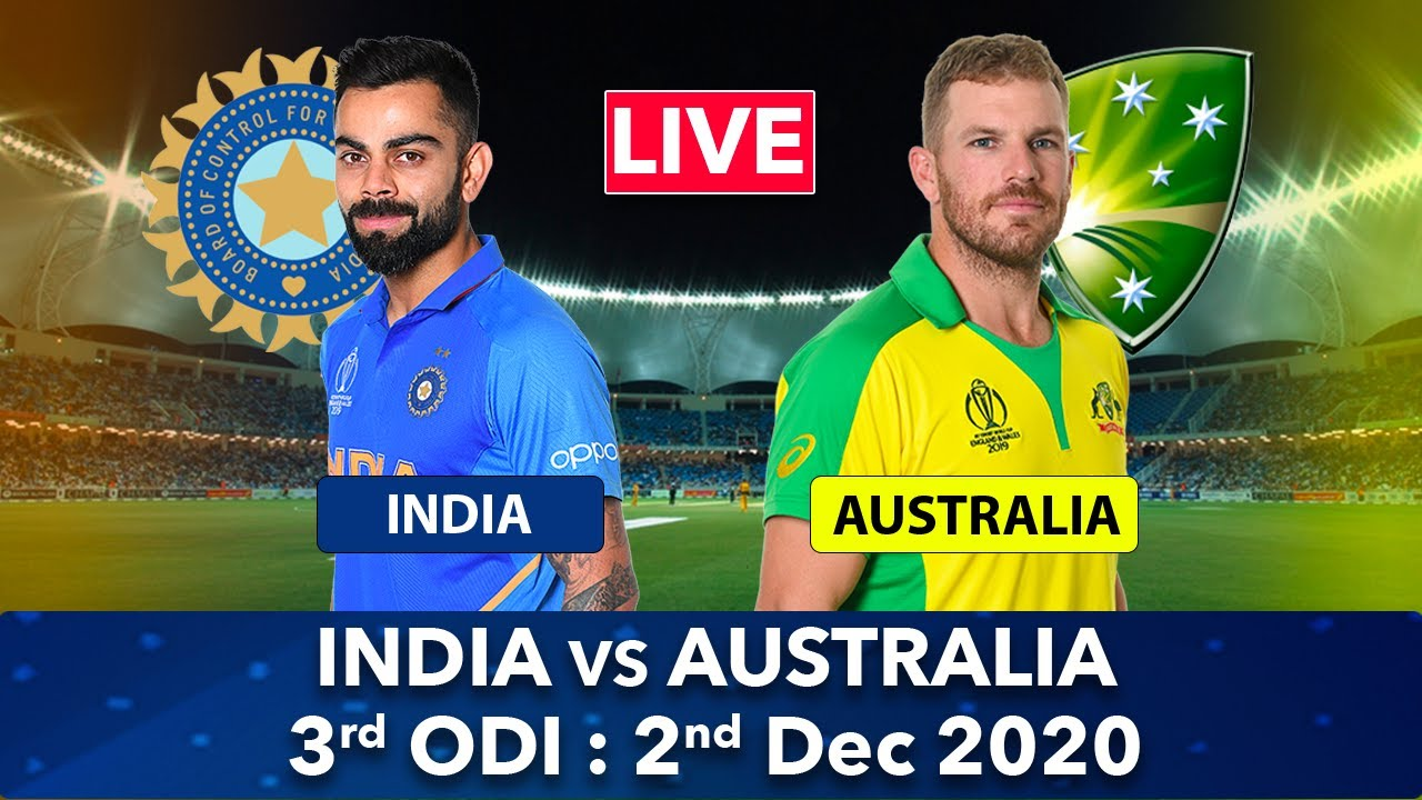 Live 🔴 India vs Australia 3rd ODI Live Match Streaming India Tour Of Australia Live 2020-21