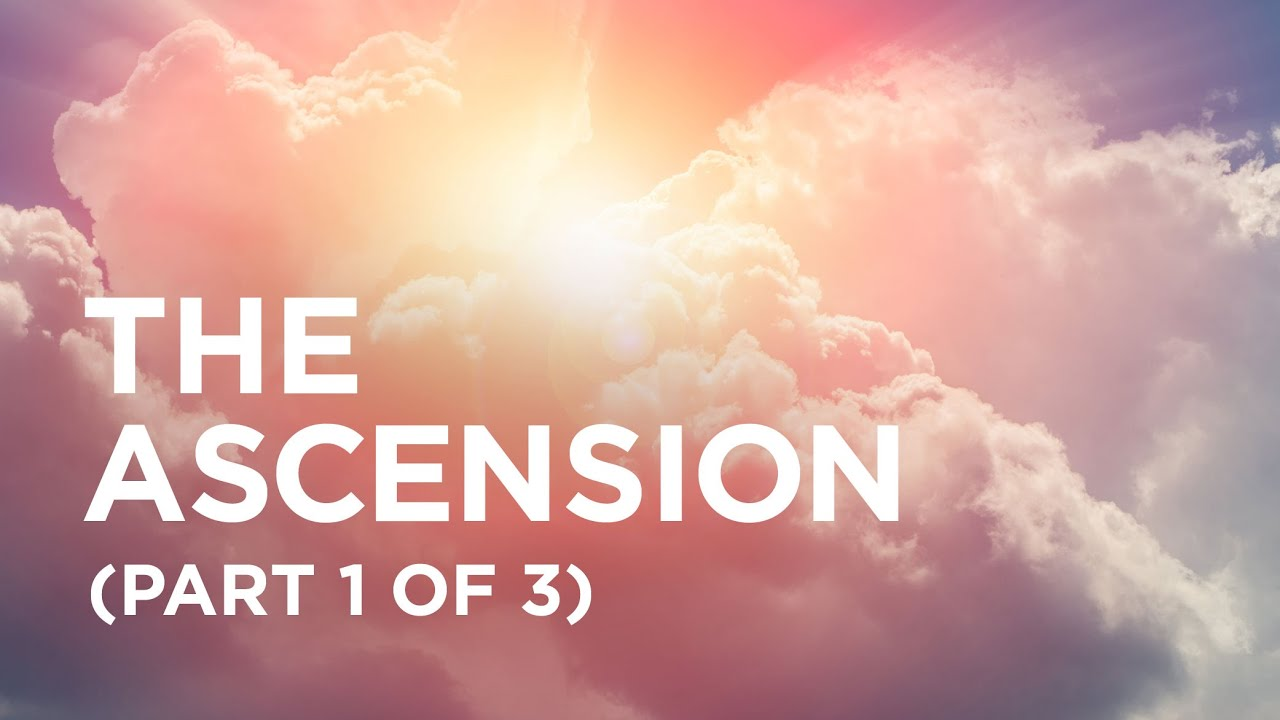 The Ascension Part 1 (of 3) - Alistair Begg