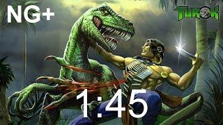 Turok - Dinosaur Hunter (PC Remaster) in 1:45 (NG+)
