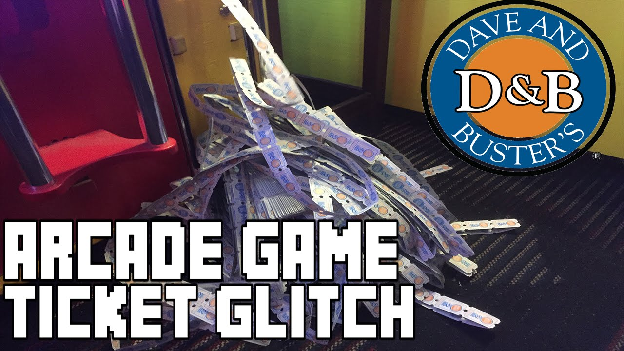 Dave And Busters Arcade Ticket Glitch Redemption Game
