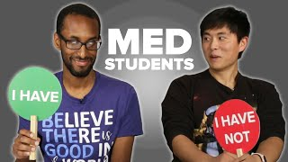 Medical School Students Play Never Have I Ever