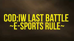 CyAC CoD:IW Last Battle ~e-Sports Rule~