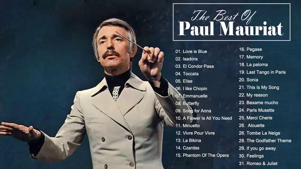 Paul Mauriat Best World Instrumental Hits Paul Mauriat Greatest Hits Album Youtube