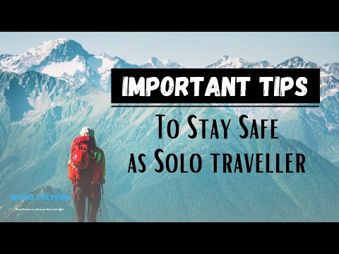 Important safety tips for solo travel | Travel Safety | How to stay safe on a trip | Wheel Calypso