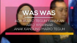 Adik Mario Teguh Yakinkan Ario Kiswinar Anak Kandung Mario Teguh - Was Was