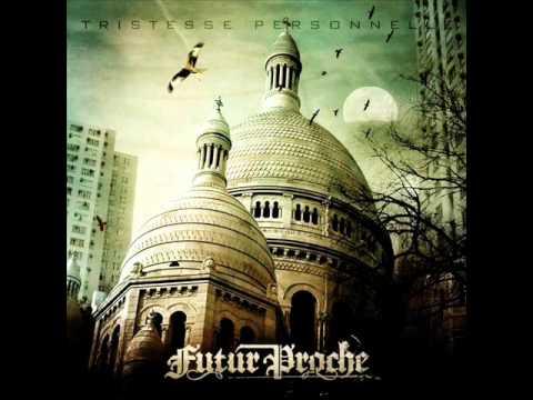 Futur Proche - La Famille (Feat Porte St Stars).wmv