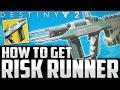 Destiny 2 Beta: HOW TO GET EXOTIC - THE RISK RUNNER - EASY!! - Beta Leaked Info