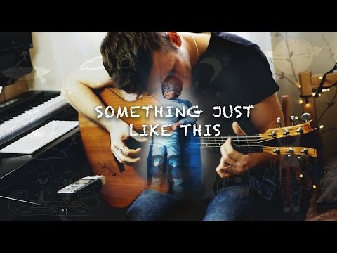 (The Chainsmokers & Coldplay) Something Just Like This - Piotr Szumlas - Fingerstyle Guitar Cover
