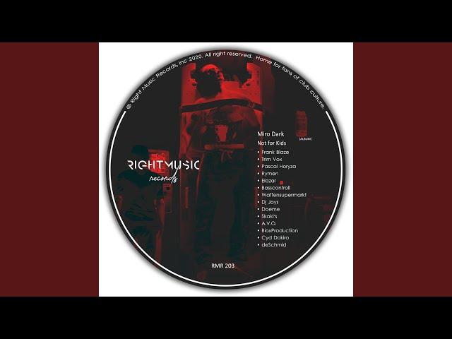 Not for Kids (Pascal Horyza Remix)
