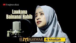 Download Lagu Lawkana Bainanal Habib Cover El Mighwar mp3