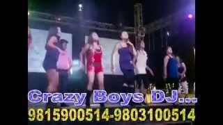 Crazy Boys DJ.. Cont. 9803100514 9815900514 9779560571
