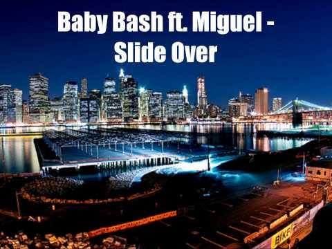 Baby Bash ft. Miguel - Slide Over w/lyrics & Download Link