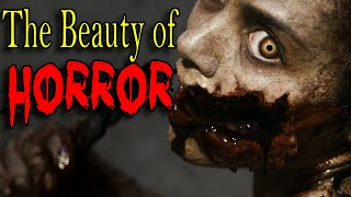 The Beauty of Horror Movies