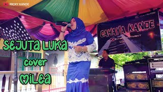 Download SEJUTA LUKA COVER MILEA