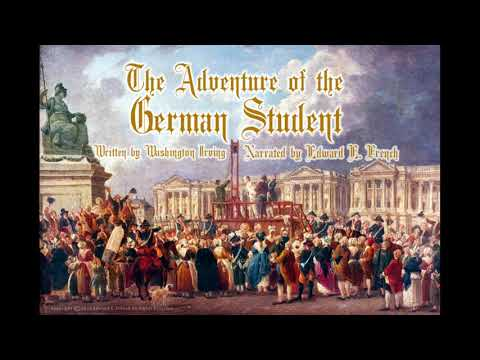 The Adventure of the German Student by Washington Irving, told by Edward E. French