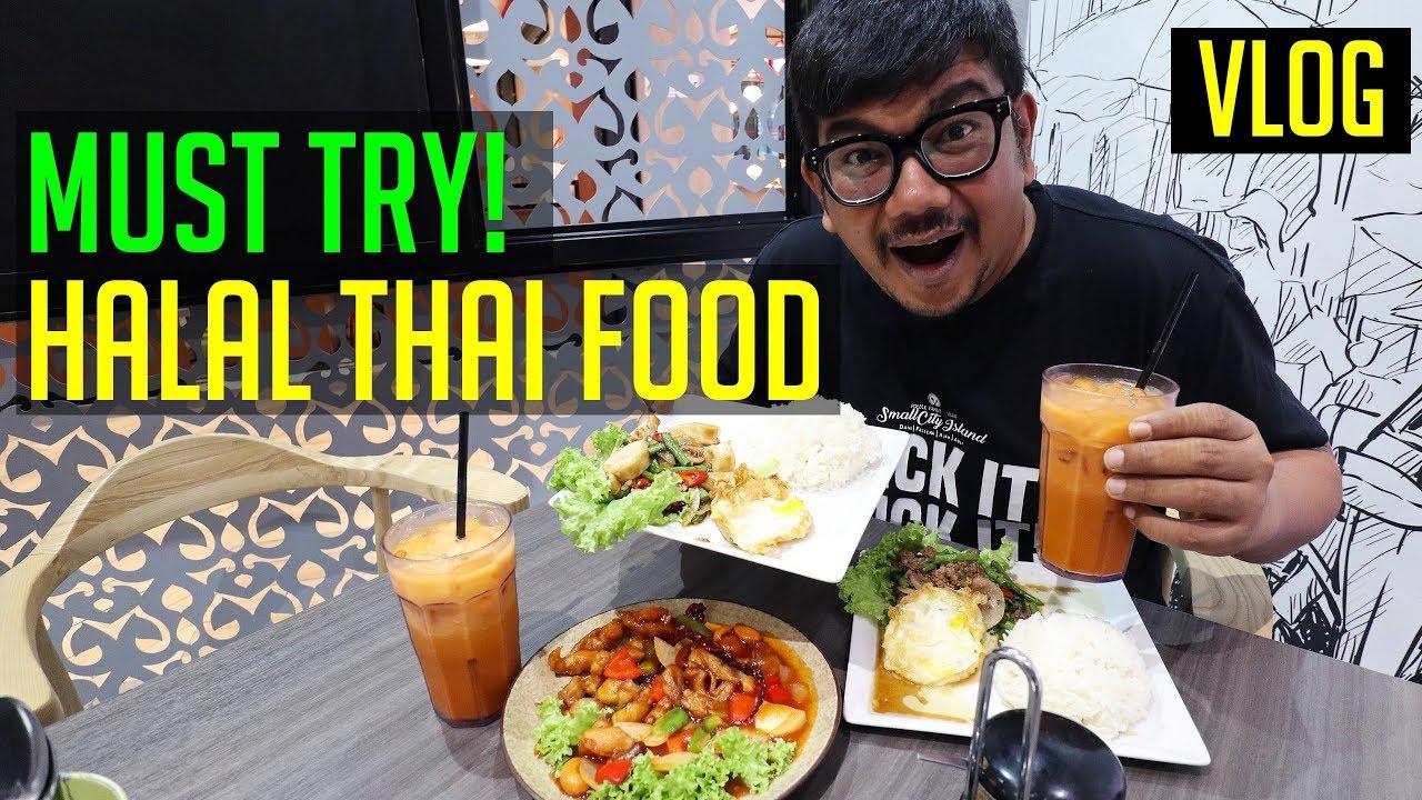 Must Try Halal Thai Food Singapore Halal Food Youtube