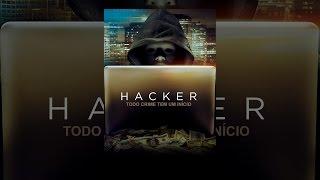 Filme completo Hacker - Todo Crime tem um Início (Dublado) 2019
