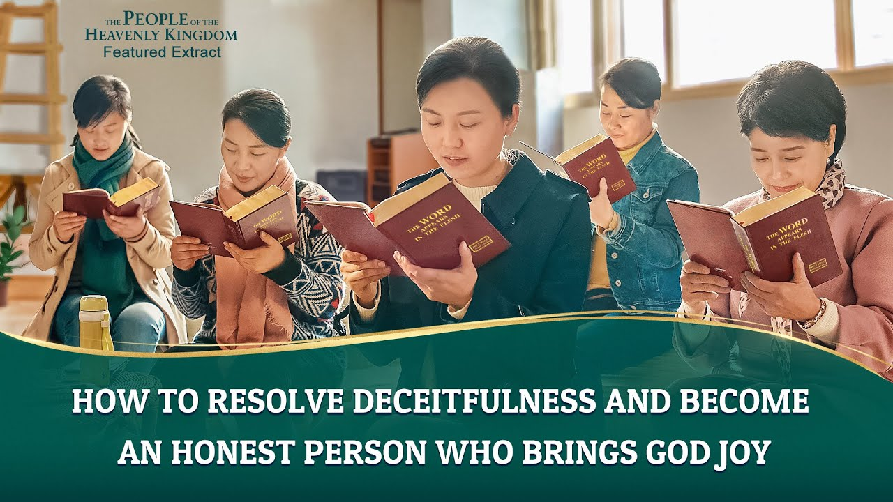 """Christian Movie Extract 2 From """"The People of the Heavenly Kingdom"""": How to Resolve Deceitfulness and Become an Honest Person Who Brings God Joy"""