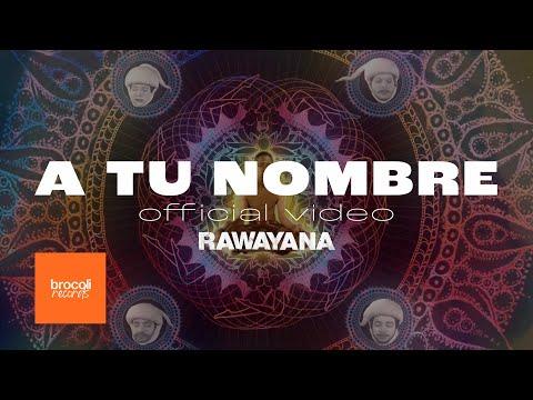 Rawayana - A