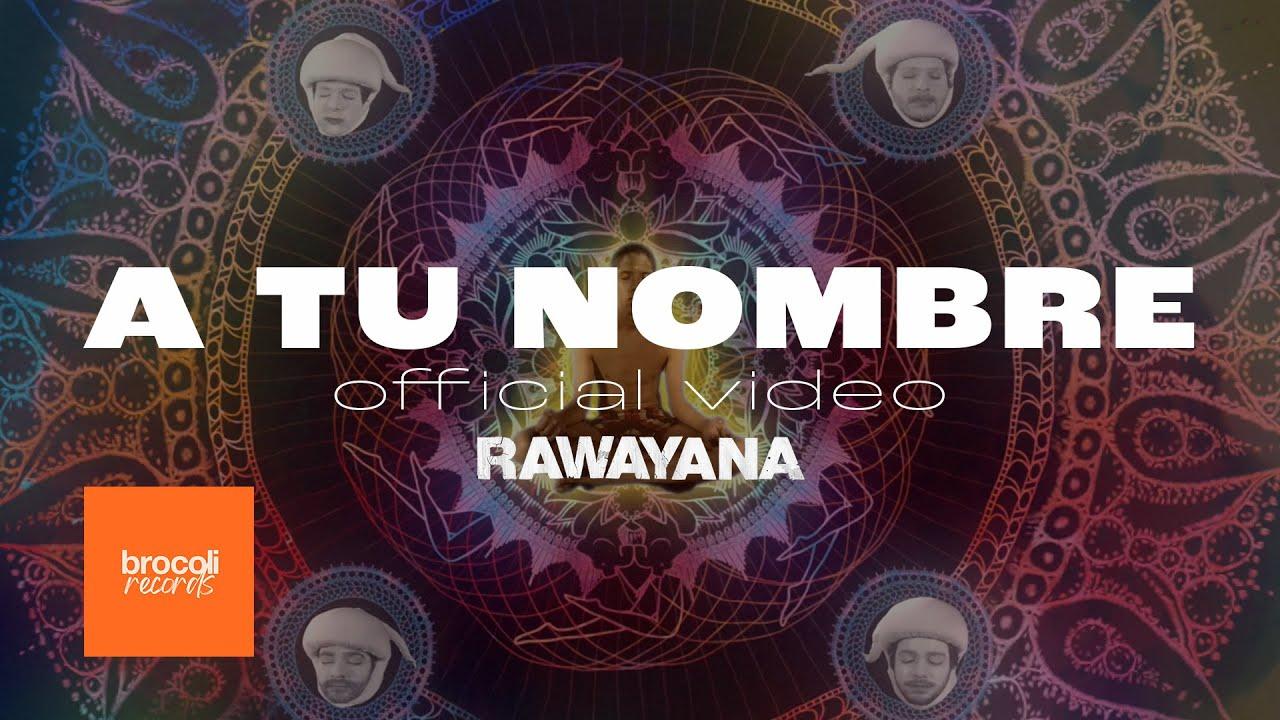 rawayana-a-tu-nombre-video-oficial-rawayanachannel-
